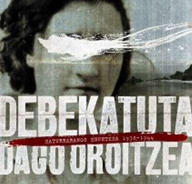 Debekatuta Dago Oroitzea